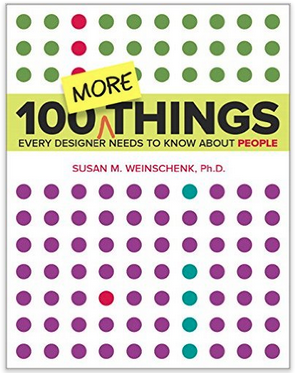 Image of the Book '100 MORE Things Every Designer Needs To Know About People'